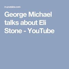 George Michael talks about Eli Stone - YouTube