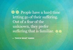 Thich Nhat Hanh quote - suffering