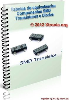 Download Tables of equivalences – SMD components – transistors and diodes – Xtronic.org Hobby Electronics, Cool Electronics, Electronics Projects, Componentes Smd, Arduino Beginner, Sony Led, Chart Tool, Hinge And Bracket, Electronic Circuit Projects