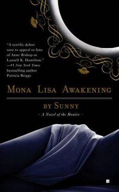 Mona Lisa Awakening: A Novel of the Monere