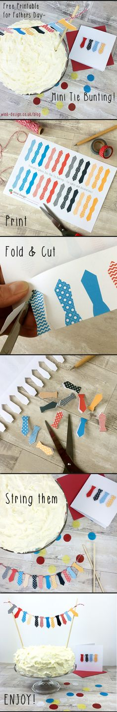 Download your FREE Fathers Day Printable Mini Tie Bunting - for cake decorations, card making or crafts! Also great for birthdays and retirements :) You'll find it over on the Wink Design Blog >> http://wink-design.co.uk/blog/fathers-day-mini-tie-bunting-free-printable/