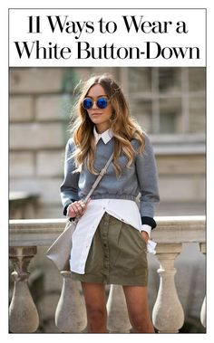 11 cute outfits to wear with a white button-down shirt