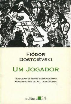 Um jogador - Fiódor Dostoiévski (2015)