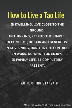 Tao Te Ching - Lao Tzu Quotes and Wisdom for Life - That Helpful Dad Taoism Quotes, Lao Tzu Quotes, Spiritual Quotes, Wisdom Quotes, Quotes To Live By, Life Quotes, Enlightenment Quotes, Buddhist Quotes, Crush Quotes