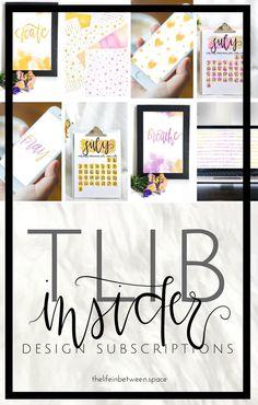TLIBInsider Design Subscriptions –July 2017 You Must, Love You, My Website, Choose Love, Best Blogs, Design Shop, Life Organization, Lifestyle Blog, Invitations