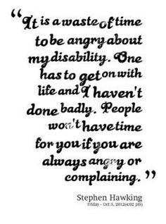 Fibro   *i'm not angry about my illness.  that would be pointless.  i do get all weepy though sometimes...like when i have to cancel seeing my family or friends yet again.*