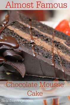 Almost Famous Chocolate Mousse Cake Recipe! - Sea of Savings