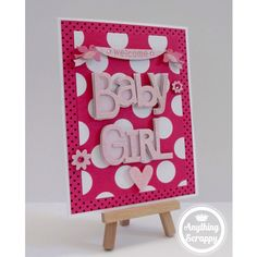 Baby Girl Card by Anything Scrappy #welcomebaby #babygirl #polkadots #pink #babyshower #mommytobe #handmade #card #papercrafts #crafts