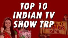 Top TV Serial Ratings 2016,TV Serial Ratings, TV Serial Ratings All Channels,TRP ratings Of Hindi Serials, BARC(TRP) Ratings, Top 10 Indian TV Serials