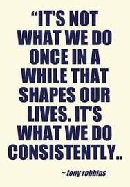 Image result for quotes consistency