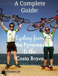 Thinking of a cycle trip for your next holiday? Click here to see our complete guide to cycling from the Pyrenees to the Costa Brava in Catalonia.