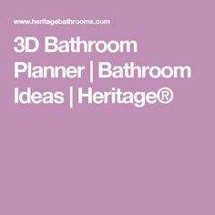 3D Bathroom Planner | Bathroom Ideas | Heritage®