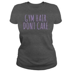 Gym Hair Dont Care Lavender Text