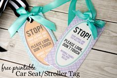 "Free Printable Car Seat Tag - ""Please Look, Don't Touch"" sign for baby. Especially important during flu season!"