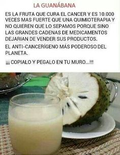 Guanabana, and is soooo good! Venezuelan Food, Cancer Cure, Fruits And Vegetables, Bon Appetit, Home Remedies, Health Tips, Cooking Recipes, Tasty, Healthy