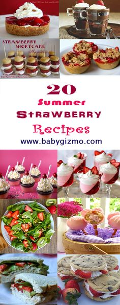 Check out these amazing, most delicious strawberry recipes perfect for Summer (or anytime)!  #BabyGizmo