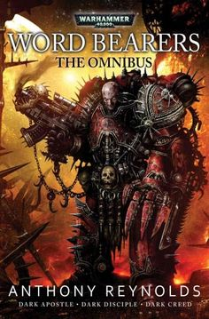 Three books and short stories in one big volume of battling space marines This omnibus edition contains three novels - Dark Apostle, Dark Creed and Dark Disciple plus two short stories about the chaos