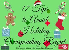 17 Simple Holiday Spending Tips to Avoid Overspending from The Stay-at-Home Life