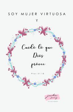La mujer virtuosa cuida lo que Dios provee- proverbios 31:18