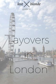 Layovers in London