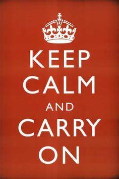 Keep Calm and Carry On Poster Print  24x36 Poster Print  24x36: http://www.amazon.com/Keep-Carry-Poster-Print-24x36/dp/B002KVJPB2/?tag=livestcom-20