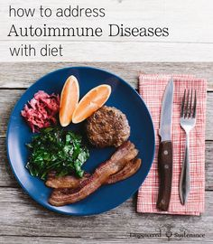 How to use diet to address any autoimmune disease with the Autoimmune Paleo Protocol