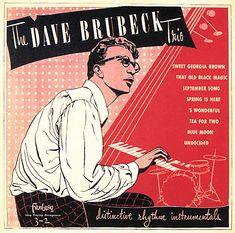 The Dave Brubeck Trio ‎– 'Distinctive Rhythm Instrumentals' album cover (Fantasy, Jazz Club, That Old Black Magic, September Song, June, Jazz Art, Jazz Music, Pop Music, Dave Brubeck, Jazz Poster
