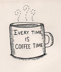 Siempre es la hora del café