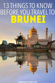 Planning a trip to Brunei Darussalam ? Thirteen must-know tips before you visit Brunei including what to wear in Brunei. #Brunei #Asia #Travel #Borneo