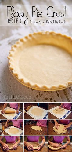 Flaky Pie Crust & 10 Tips for the Perfect Pie Crust - Krafted Koch - Grandma's recipe for the flakiest pie crust! Flaky Pie Crust & 10 Tips for the Perfect Pie Crust - Krafted Koch - Grandma's recipe for the flakiest pie crust! Just Desserts, Delicious Desserts, Dessert Recipes, Yummy Food, Pie Crust Recipes, Pie Crusts, Perfect Pie Crust, Bon Dessert, Sweet Pie