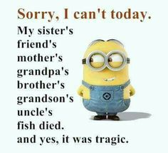 Allow Me To Mourn In Peace... Minion JokesMinion SMinions MinionsFunny ...
