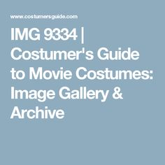 IMG 9334 | Costumer's Guide to Movie Costumes: Image Gallery & Archive