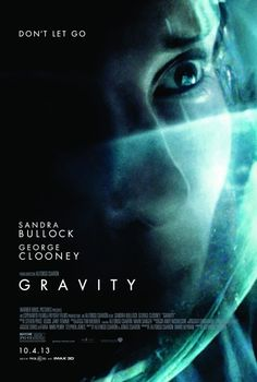 Gravity Movie Poster. (2013) This movie was made for IMAX 3D and probably shouldn't be seen any other way. I recently saw it in 3D and couldn't imagine seeing it in 2D. This movie is Jurassic Park's dinosaurs.