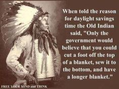 Well this pretty much sums up the thinking of Daylight Savings. It was a great idea when Electricity wasn't so readily available but it has run its course.