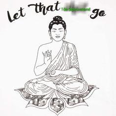 e250da398 Funny T Shirt Let That Sh   Go Buddha Yoga Mediation Mens Sizes Small to