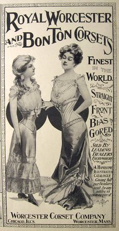 1901 Royal Worcester & Bon Ton Corsets Ad ~ Finest in the World