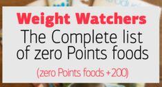 Weight Watchers : The Complete list of zero Points foods (200+ zero Points foods)