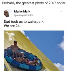 Whaaaaat.... there nothing wrong with a water park at 24