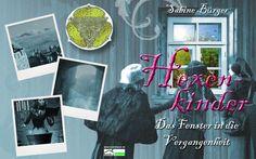 """""""Hexenkinder"""" - Das Fenster in die Vergangenheit von Sabine Bürger  http://www.bookshouse.de/wallpapers/"""
