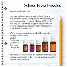 Young Living Essential Oils: Strep Throat Recipe  To order or for more questions contact me at http://www.ylwebsite.com/amandaworkman/home