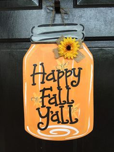 Hey, I found this really awesome Etsy listing at https://www.etsy.com/listing/252441404/fall-mason-jar-door-hanger-welcome-sign