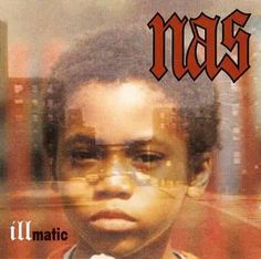 Illmatic - best rap album there is.