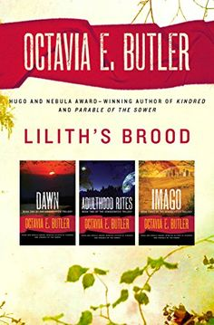 Lilith's Brood: Dawn, Adulthood Rites, and Imago (The Xenogenesis Trilogy) - Three novels in one volume: the acclaimed science fiction trilogy about an alien species that could save humanity after nuclear apocalypse—or destroy it. The newest stage in human evolution begins in outer space. Survivors of a cataclysmic nuclear war awake to find themselves being studied ...