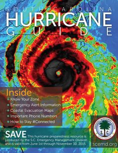 The Official 2015 South Carolina Hurricane Guide will be released via ten daily newspapers, 20 S.C. Dept. of Motor Vehicle offices and all Walgreens stores statewide. The S.C. Hurricane Guide has been completely updated for the 2015 hurricane season and details useful information on what to do before, during and after the landfall of a major hurricane.  Download at www.scemd.org