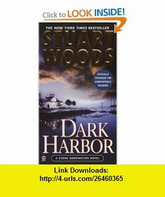 Dark Harbor (Stone Barrington) (9780451218704) Stuart Woods , ISBN-10: 0451218701  , ISBN-13: 978-0451218704 ,  , tutorials , pdf , ebook , torrent , downloads , rapidshare , filesonic , hotfile , megaupload , fileserve
