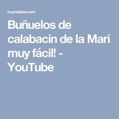 Buñuelos de calabacin de la Mari muy fácil! - YouTube