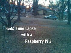 Time Lapse with a Raspberry Pi 3 Raspberry, Tech, Raspberries, Technology
