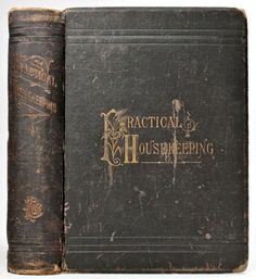 1884 VICTORIAN COOKERY & HOUSEKEEPING BOOK Antique RECIPES BAKING DRESS MAKING