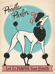 Poodle Parlor - Our new K-9 Kollector prints are so doggone swanky. Printed on gallery-grade paper, this print will beautify any home or office wall for years to come! Pamper your pooch by decorating with happy art. You will both wag more and bark less.<br />