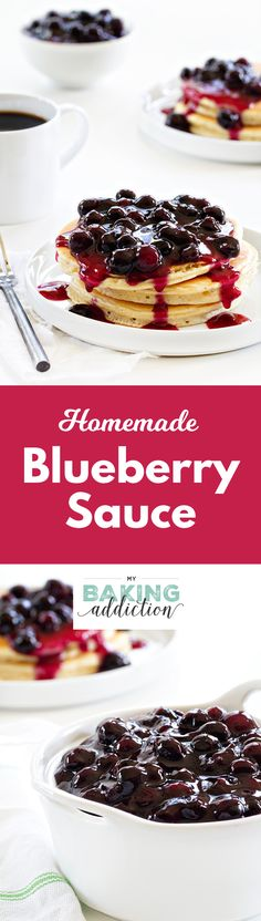 Bring this homemade blueberry sauce to the next brunch party. Pancakes have never tasted so good!